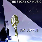 The Story of Music by Ray Conniff