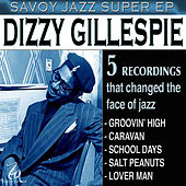 Savoy Jazz Super EP: Dizzy Gillespie by Dizzy Gillespie