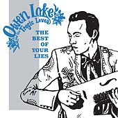 The Best of Your Lies by Owen Lake and the Tragic Loves