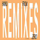 Haiku From Zero Remixes de Cut Copy