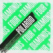 Polaroid von Four Of Diamonds