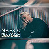 Like An Animal de Maesic