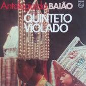 Antologia Do Baião von Quinteto Violado