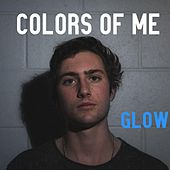 Colors of Me by Glow