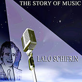 The Story of Music di Lalo Schifrin