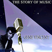 The Story of Music by Gene Vincent