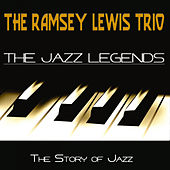The Jazz Legends (The Story of Jazz) by Ramsey Lewis