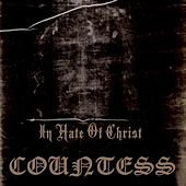 In Hate of Christ by Countess