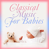 Classical Music for Babies de Various Artists