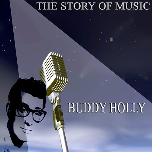 The Story of Music de Buddy Holly