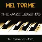 The Jazz Legends (The Story of Jazz) by Mel Tormè