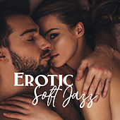 Erotic Soft Jazz de Relaxing Instrumental Music