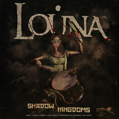 Shadow Kingdoms by Louna