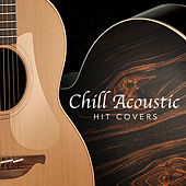 Chill Acoustic Hit Covers von Antonio Paravarno