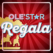 Regala by Los Olestar