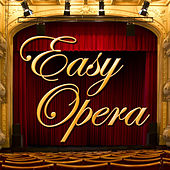 Easy Opera von Various Artists