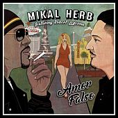Amor Falso (feat. Robert Ledesma) by Mikal Herb