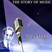 The Story of Music van John Barry