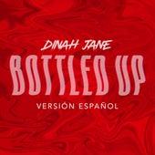 Bottled Up (Versión Español) von Dinah Jane