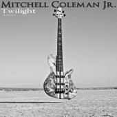 Twilight de Mitchell Coleman Jr