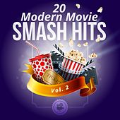 20 Modern Movie Smash Hits - Vol. 2 von Various Artists