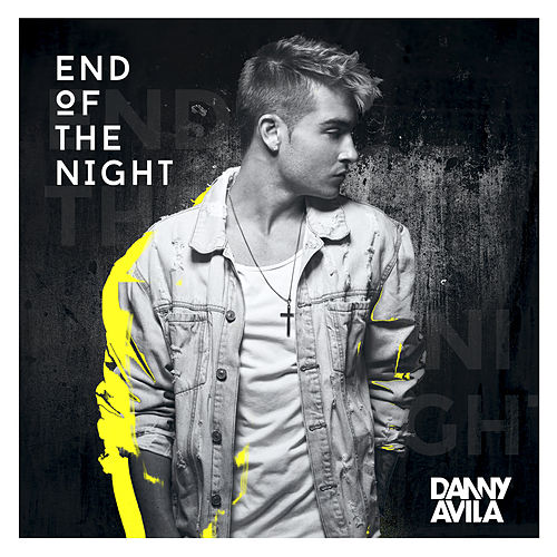 End Of The Night by Danny Avila