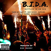 B.I.D.A. - Bottles In Da Air de Twan da Dude