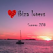 Ibiza Lovers, Summer 2k18 di Various Artists