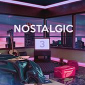 Nostalgic 3 by Various Artists