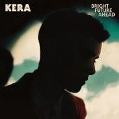 Bright Future Ahead de Kera