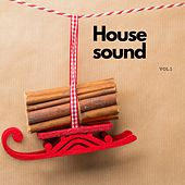 House Sound, Vol. 1 by Various Artists