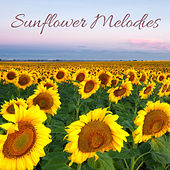 Sunflower Melodies by Nature Sounds (1)