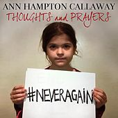 Thoughts and Prayers by Ann Hampton Callaway
