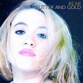 Glitter and gold (Cover Version) de Remi