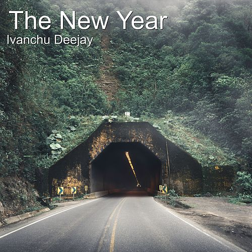 The New Year by Ivanchu Deejay