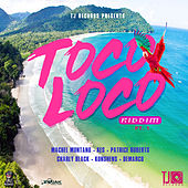 Toco Loco Riddim de Various Artists