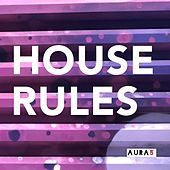 House Rules by Aura5