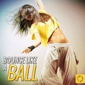 Bounce Like a Ball de Various Artists