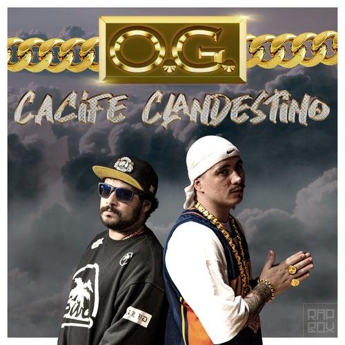 O. G. by Cacife Clandestino