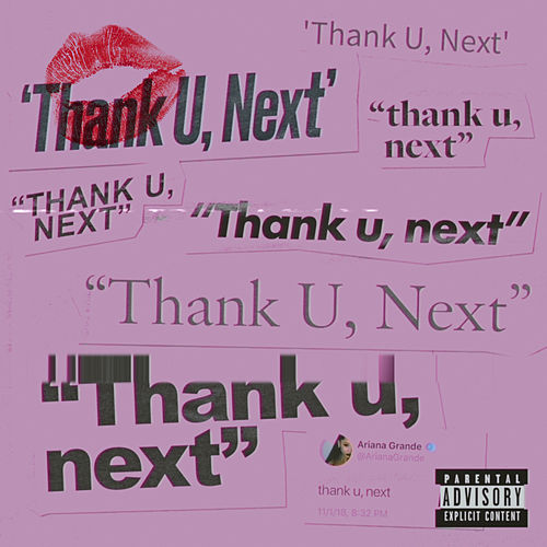 thank u, next by Ariana Grande