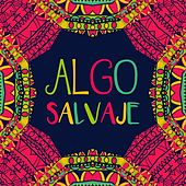 Algo Salvaje de Various Artists