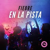 Fiebre en la pista de Various Artists