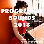 Progressive Sounds 2018 de Various Artists