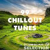 99 Chillout Tunes von Various Artists