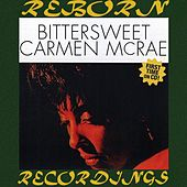 Bittersweet (HD Remastered) by Carmen McRae