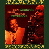 Ben Webster Meets Oscar Peterson (HD Remastered) de Ben Webster with Oscar Peterson