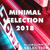 Minimal Selection 2018 by Various Artists