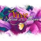 Vive la Feria de las Flores de Various Artists