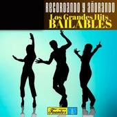 Recordando y Añorando los Grandes Hits Bailables de Various Artists