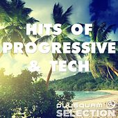 Hits of Progressive & Tech von Various Artists